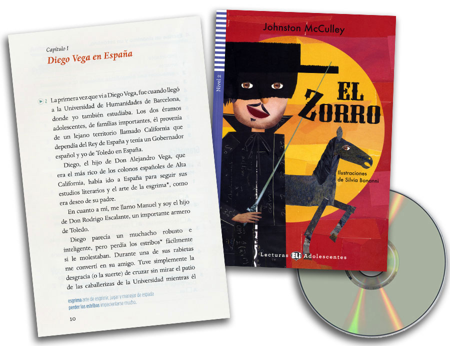 El Zorro Spanish Reader + Audio CD Lecturas Adolescentes Nivel 2