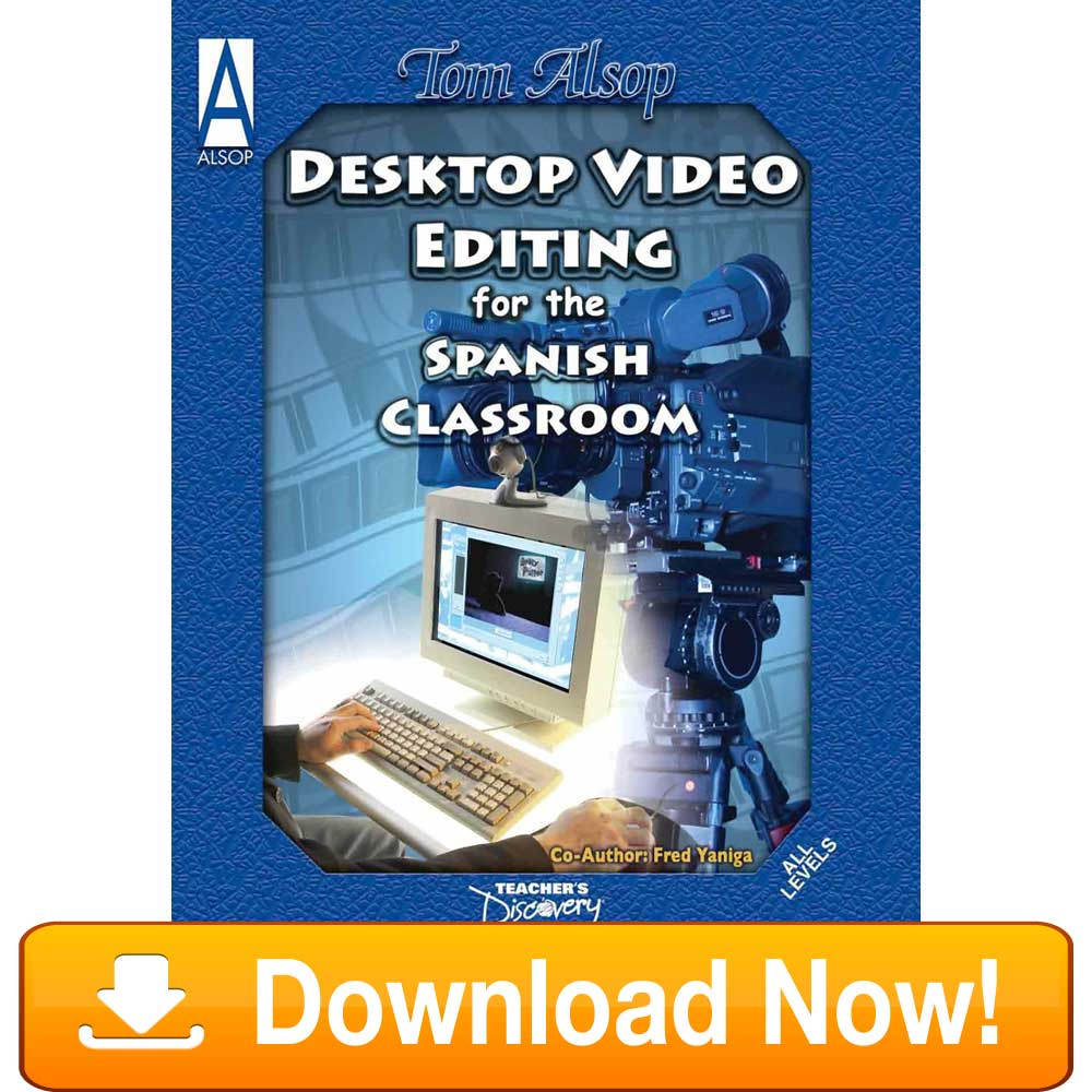 Desktop Video Editing for Spanish Class eBook Download