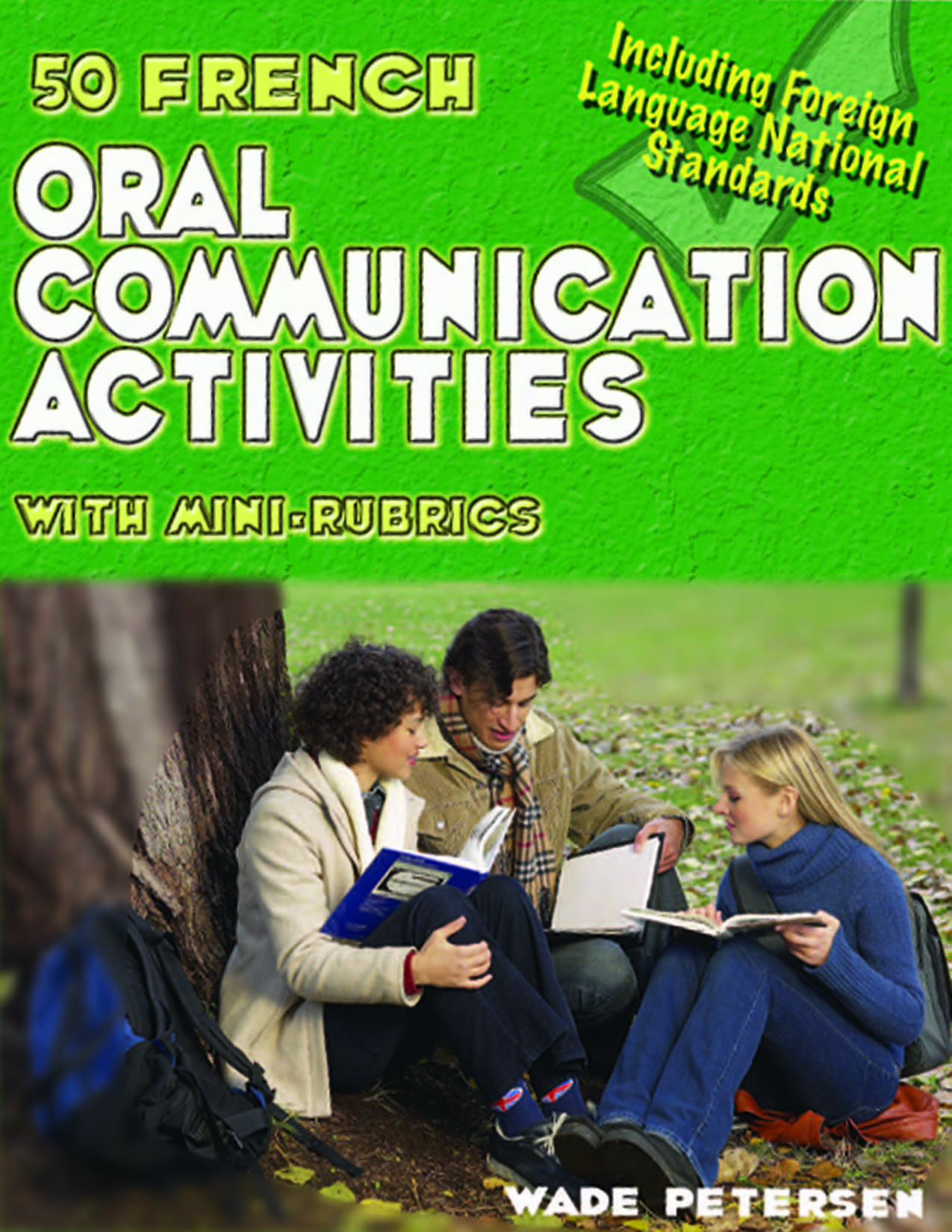 50 French Oral Communication Activities With Mini-Rubrics Book