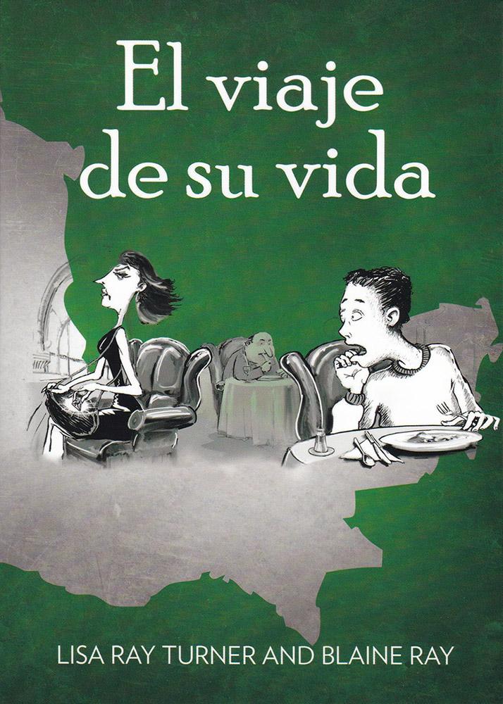 El viaje de su vida Level 1 Spanish Reader