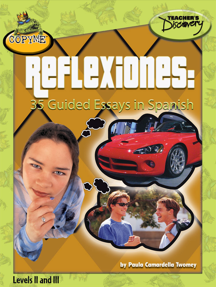 Reflexiones: 35 Guided Essays in Spanish Book