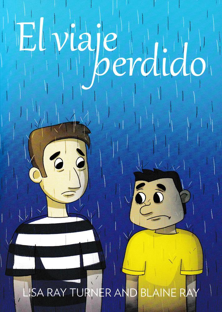 El viaje perdido Level 2 Spanish Reader