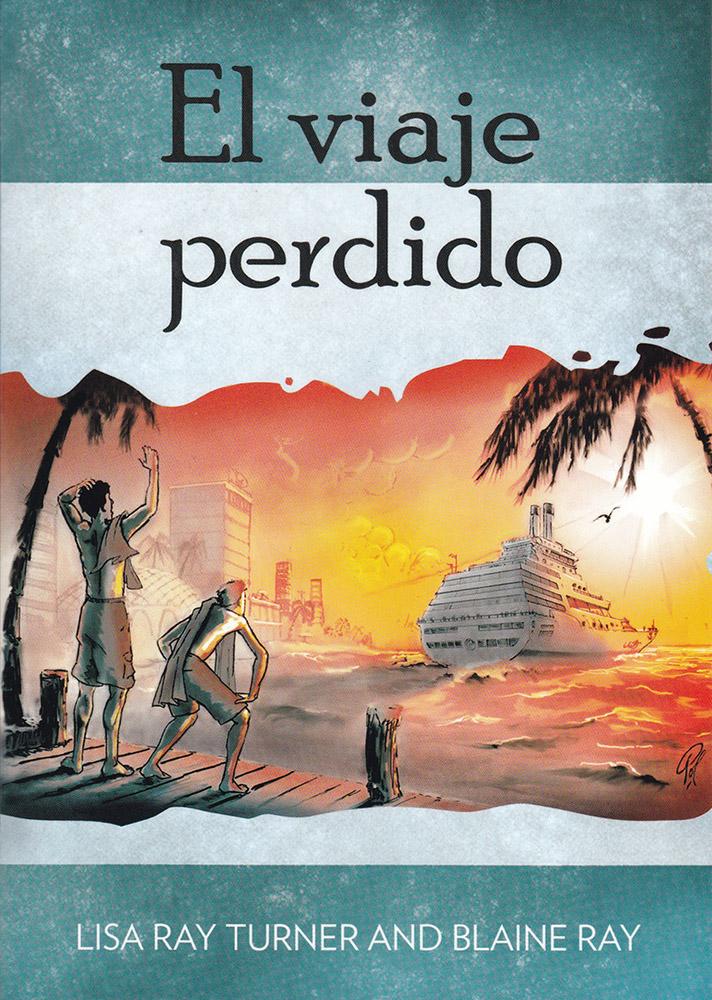 El viaje perdido Nivel 2 Libro C Spanish Reader