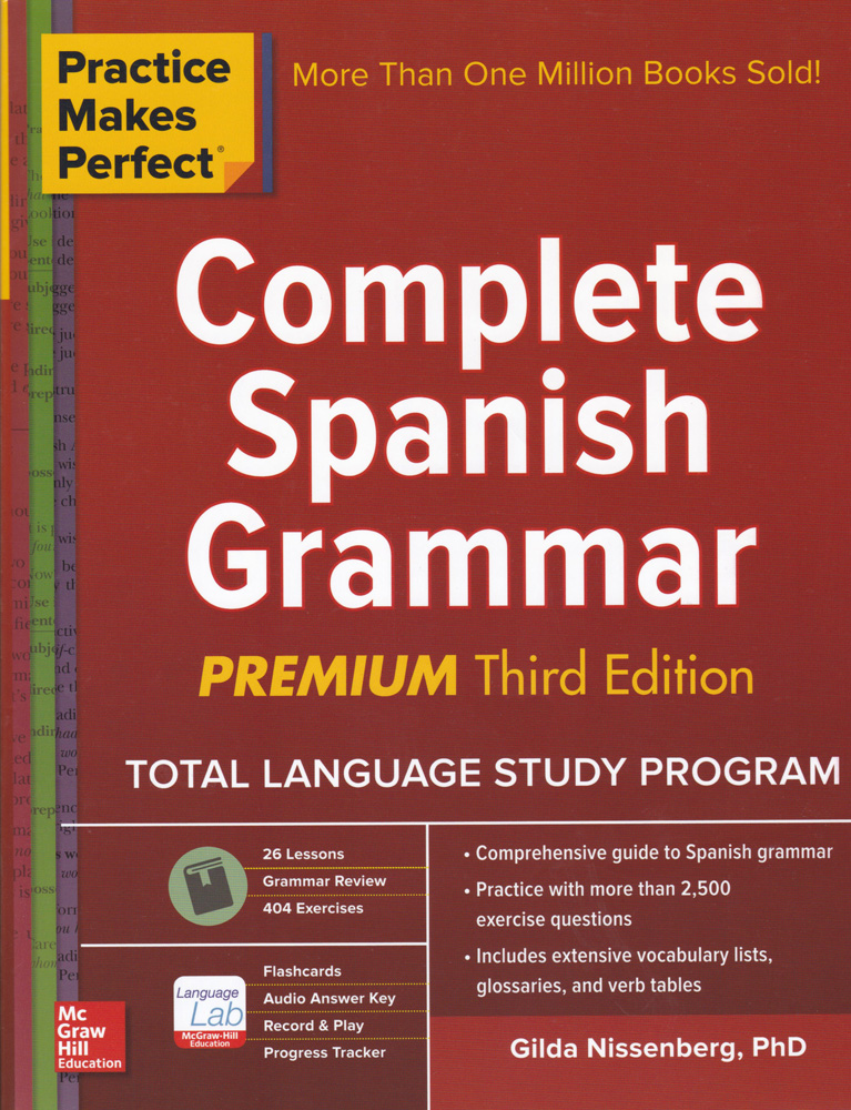 Practice Makes Perfect: Complete Spanish Grammar Exercise Book