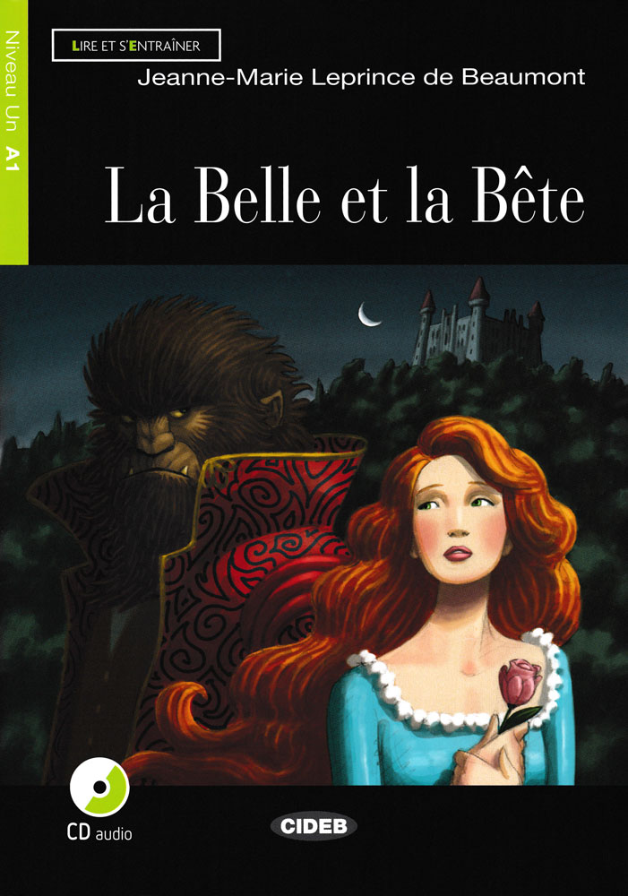 La Belle et la Bête French Reader + Audio CD Niveau Un A1