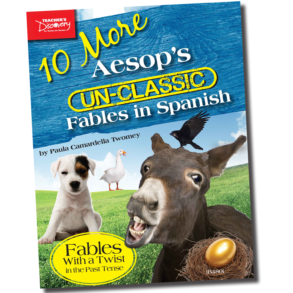10 More Aesop's Un-Classic Fables in Spanish Past Tense Book