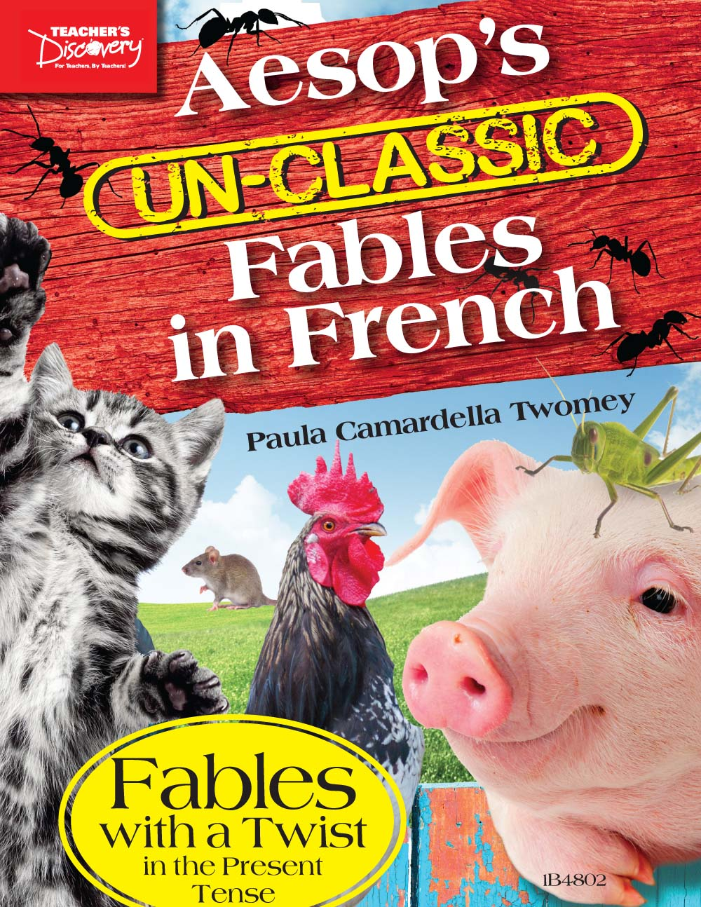 Aesop's Un-Classic Fables in French Present Tense Book