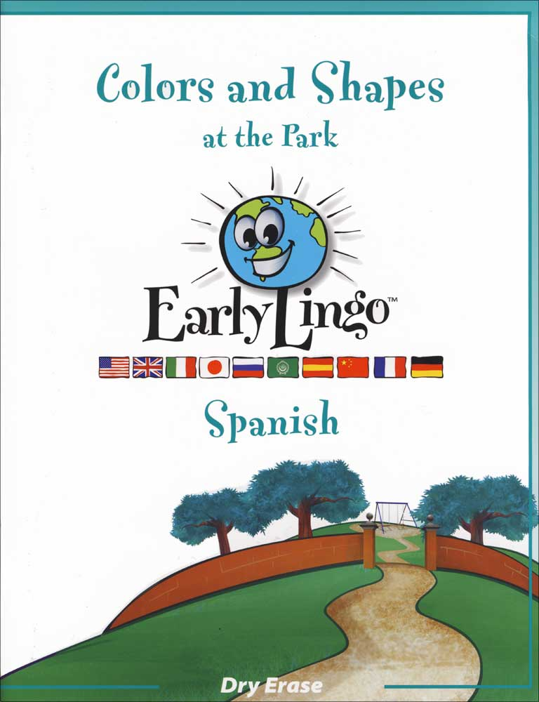 Early Lingo Dry-Erase Colors & Shapes at the Park Spanish Workbook