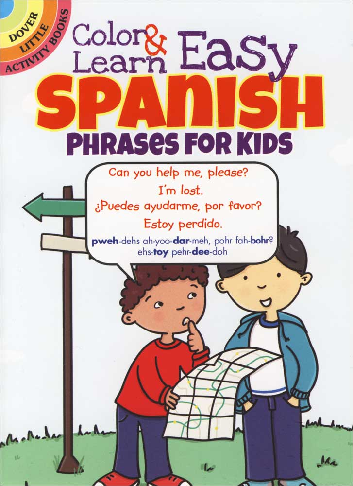 Color and Learn Easy Spanish Phrases for Kids Coloring Book
