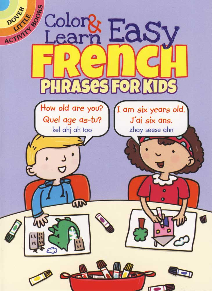 Color and Learn Easy French Phrases for Kids Coloring Book