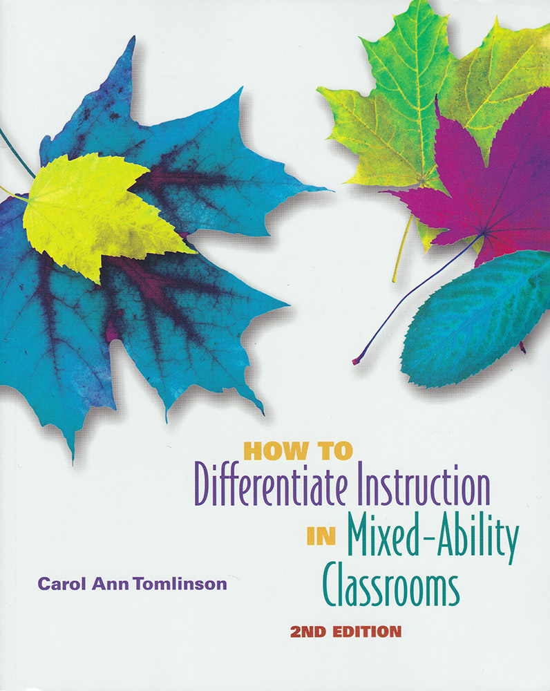 How to Differentiate Instruction in Mixed-Ability Classrooms Book