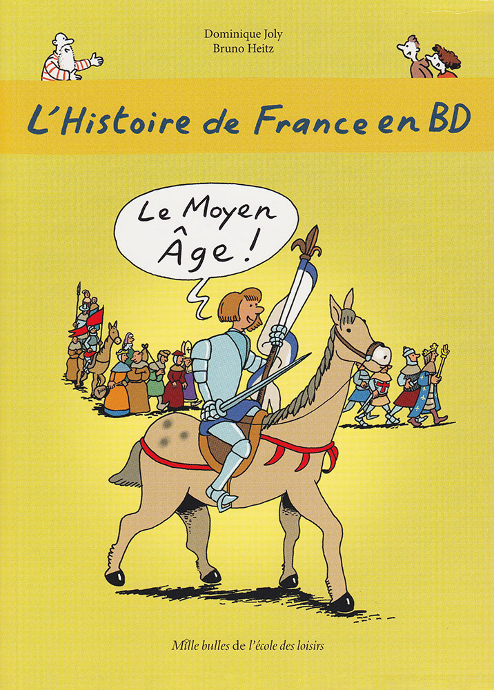 L'Histoire de France en BD Volume 3 Graphic Novel