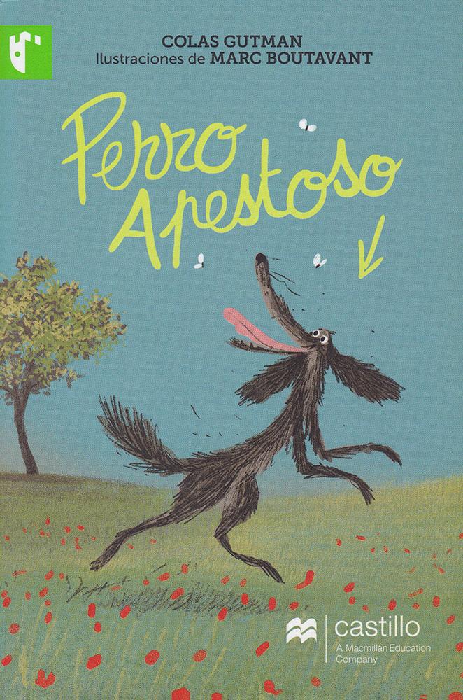 Perro apestoso Spanish Reader