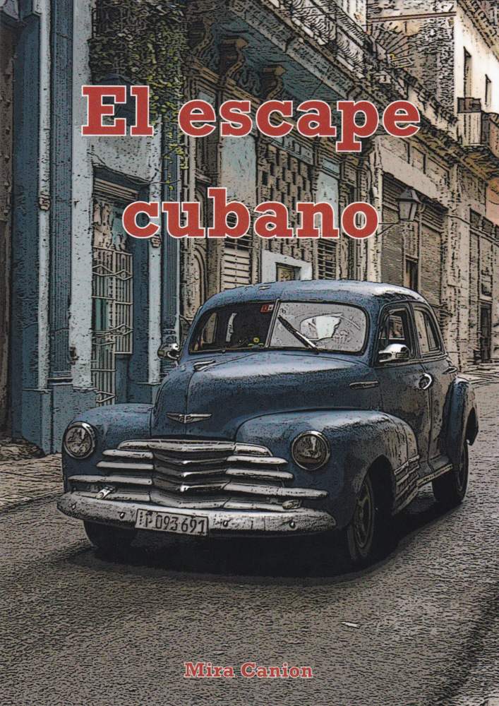 El escape cubano Level 1 and Level 2 Novice Mid Spanish Reader