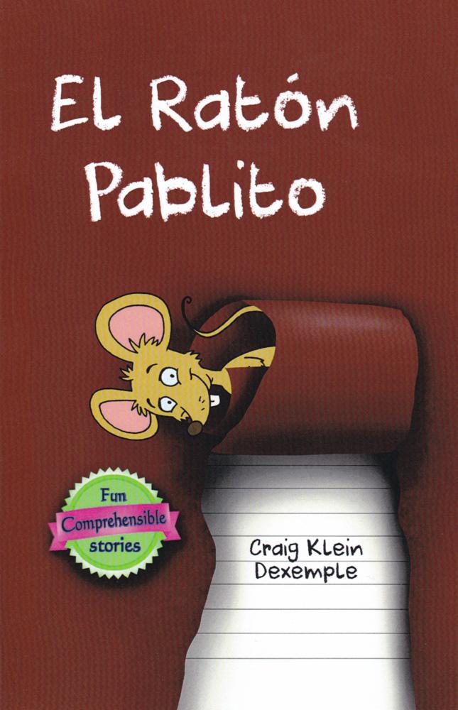 El ratón Pablito Level 1 Spanish Reader