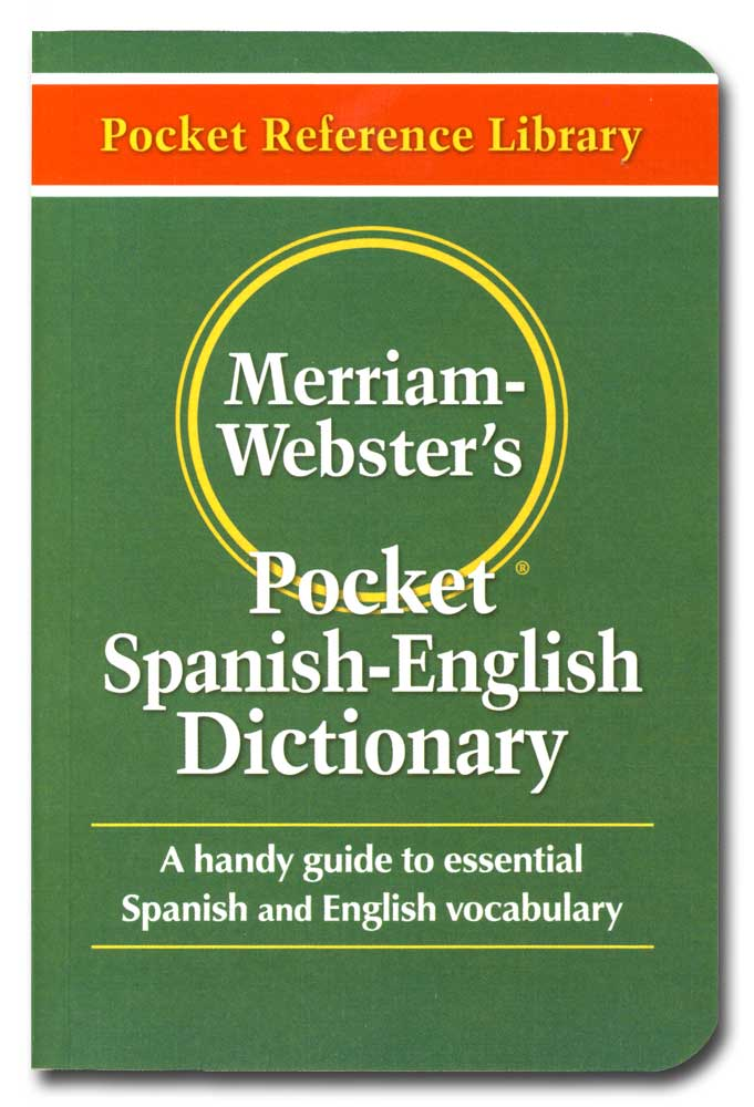 Merriam-Webster Pocket Spanish-English Dictionary