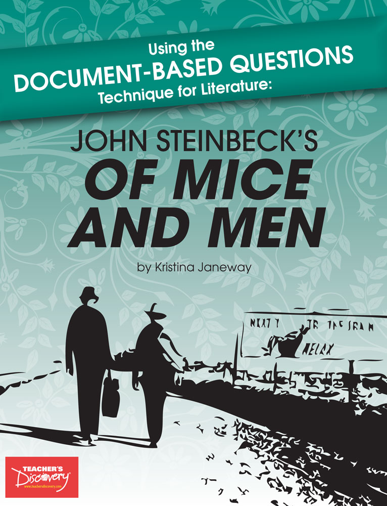 Using the Document-Based Questions Technique for Literature: John Steinbeck's Of Mice and Men Book