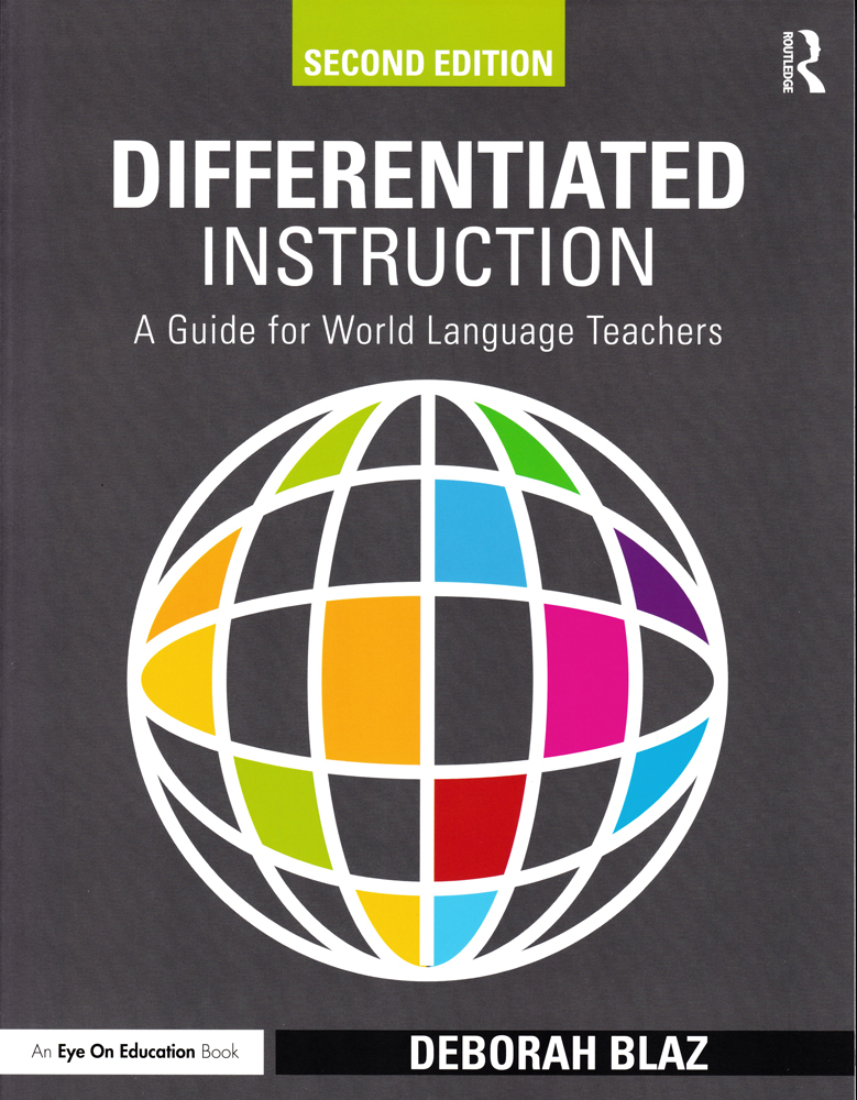 Differentiated Instruction: A Guide for World Language Teachers Book