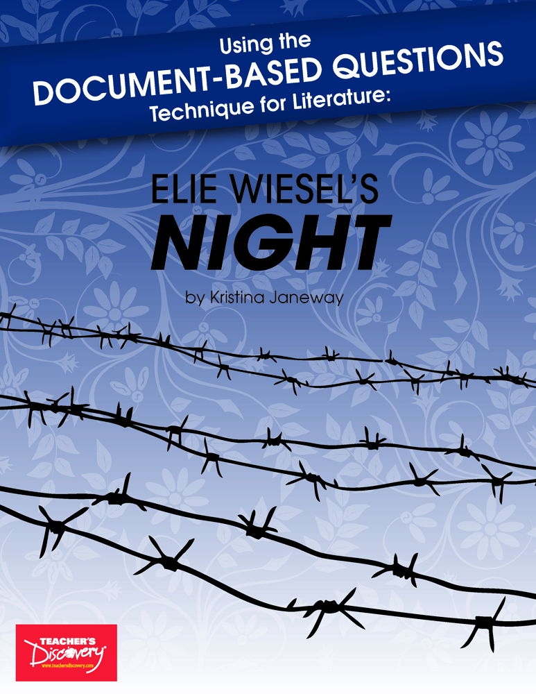 Using Document-Based Questions Technique for Literature: Elie Wiesel's Night Book