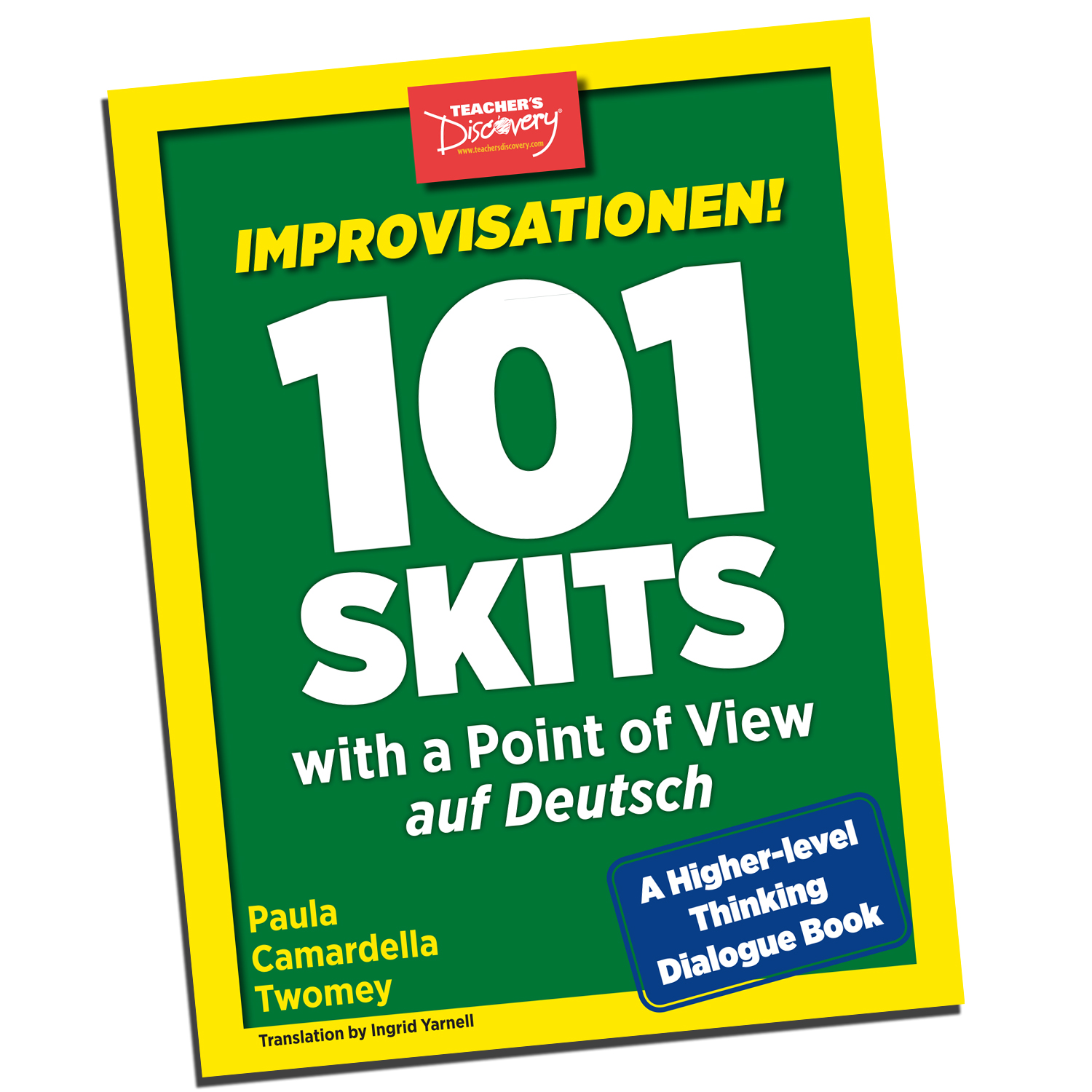 Improvisationen! 101 Skits with a Point of View auf Deutsch Book