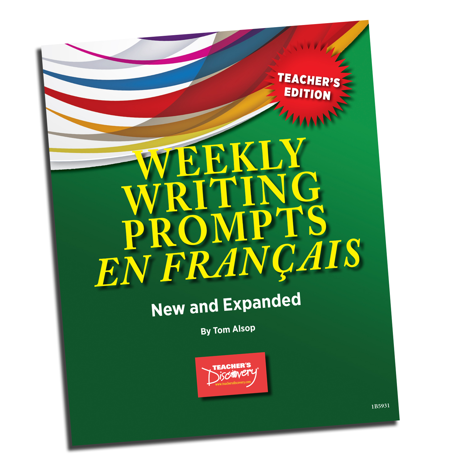 Weekly Writing Prompts en français Level 1 Book