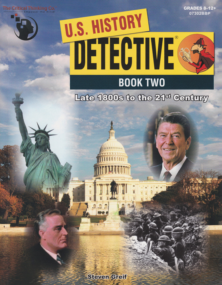 U.S. History Detective Book Two: Late 1800s to the 21st Century