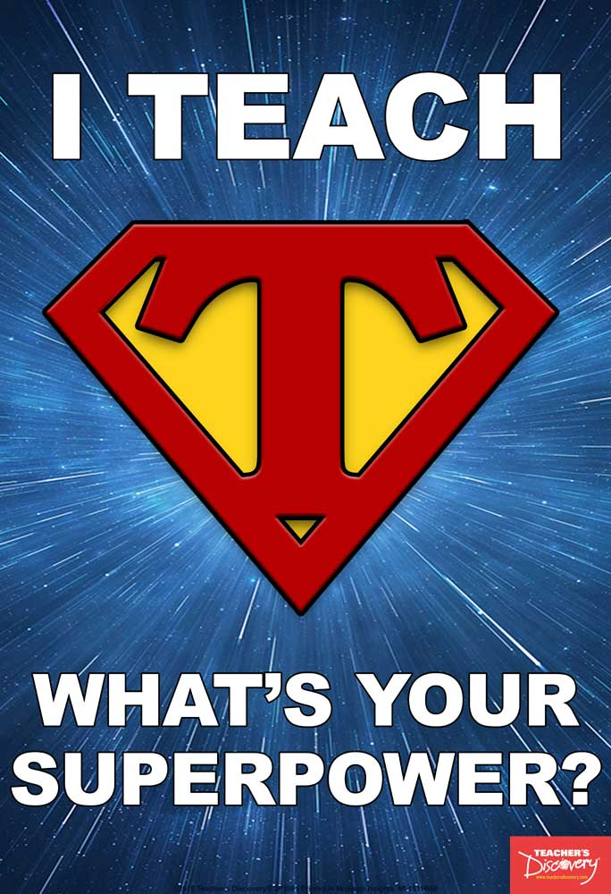 I Teach, What's Your Superpower? Mini-Poster