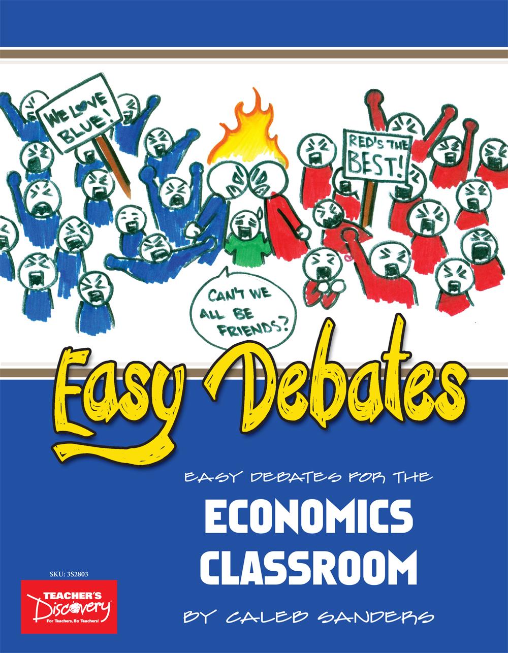 economics teacher s discovery easy debates for the economics classroom book