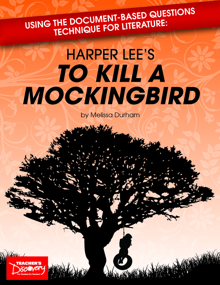 Using Document-Based Questions Technique for Literature: Harper Lee's To Kill a Mockingbird Book