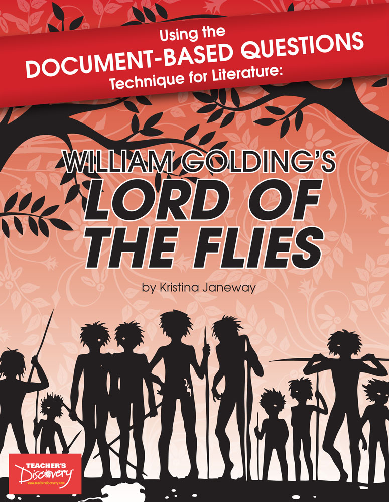 Using the Document-Based Questions Technique for Literature: William Golding's Lord of the Flies Book