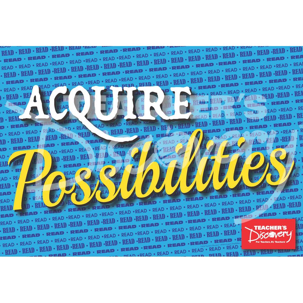 Acquire Possibilities: Read! Mini-Poster