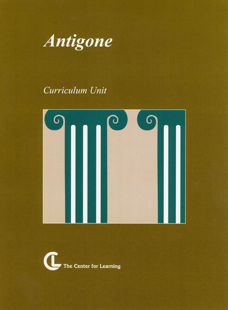 Antigone Curriculum Unit