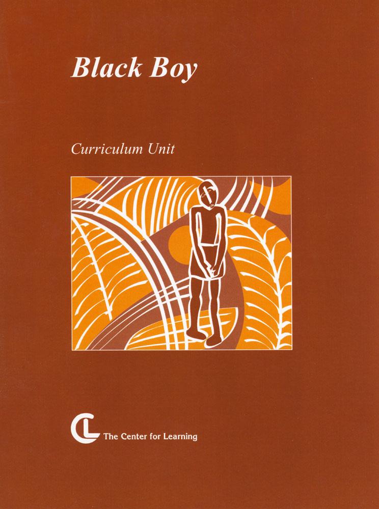 Black Boy Curriculum Unit