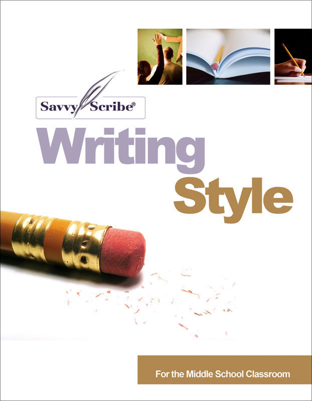 Savvy Scribe® Writing Style for the Middle School Classroom Activity Book