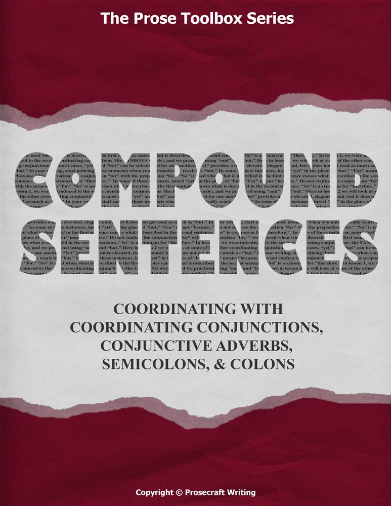 Prose Toolbox: Compound Sentences Unit
