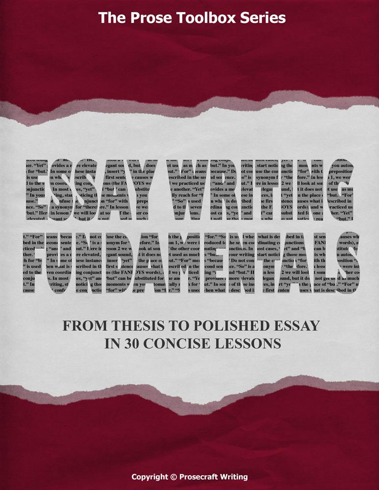 Prose Toolbox: Essay Writing Fundamentals Unit