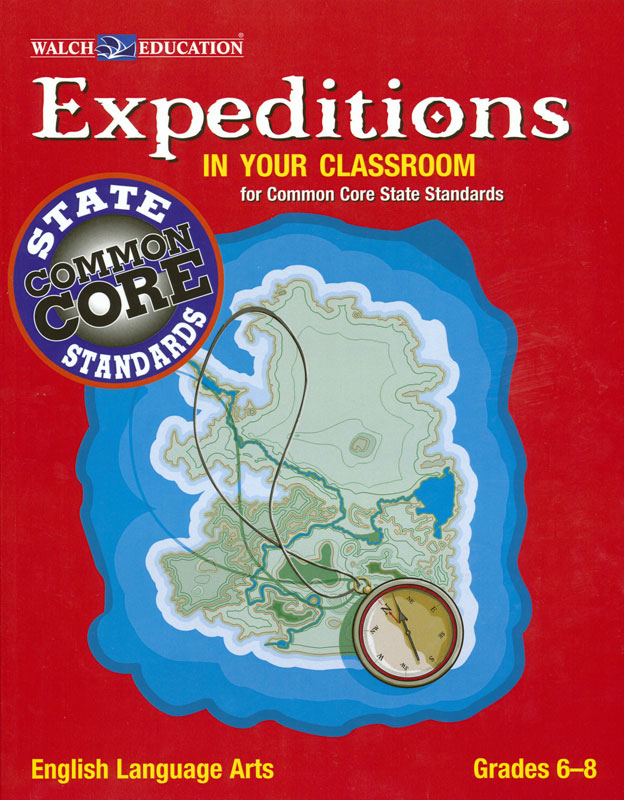 Expeditions in Your Classroom for Common Core State Standards (MS)