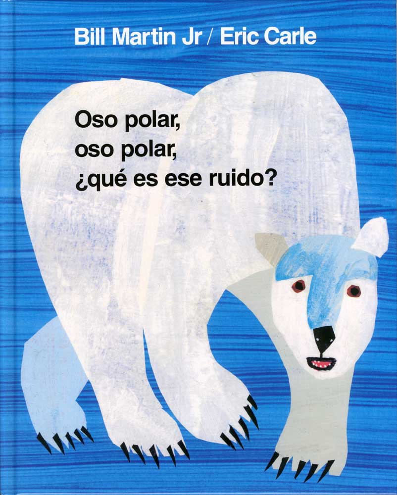 Polar Bear, Polar Bear What do you Hear Spanish Book