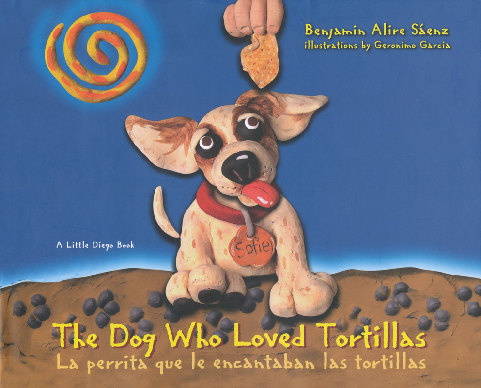 The Dog Who Loved Tortillas English/Spanish Book