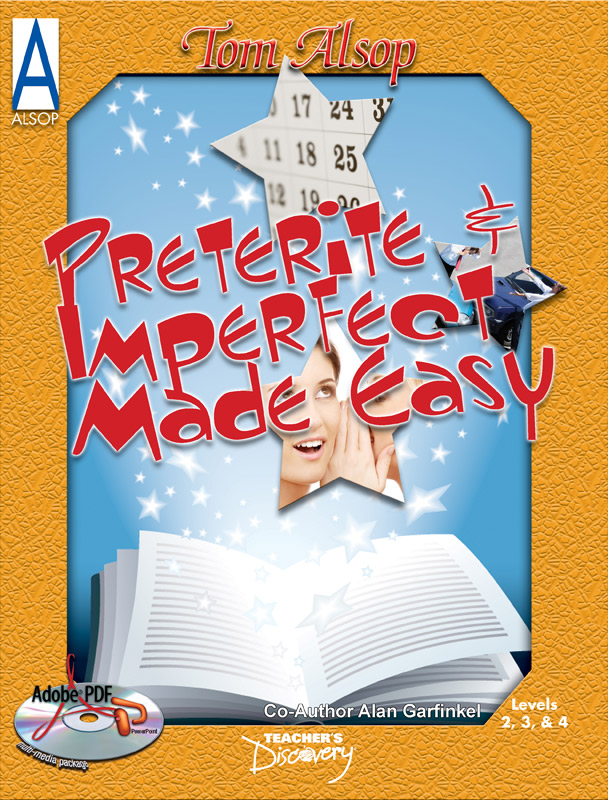 Preterite and Imperfect Made Easy Spanish Book