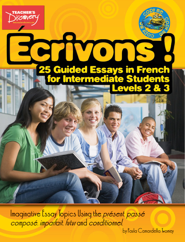 Écrivons ! 25 Guided Essays in French for Intermediate Students Activity Book