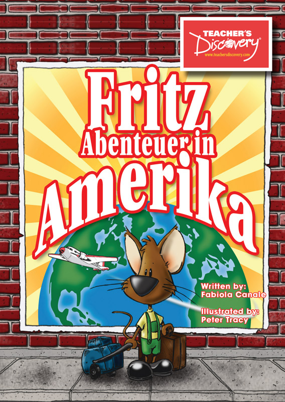 Fritz Abenteuer in Amerika Level 1 German Reader