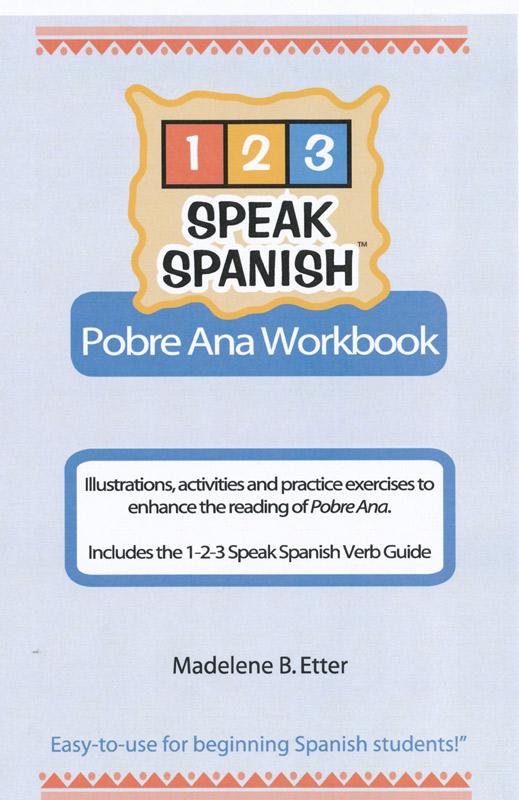 123 Speak Spanish Pobre Ana Workbook Packet (with Verb Guide)