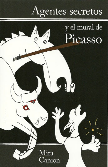 Agentes secretos y el mural de Picasso Beginning Spanish Reader