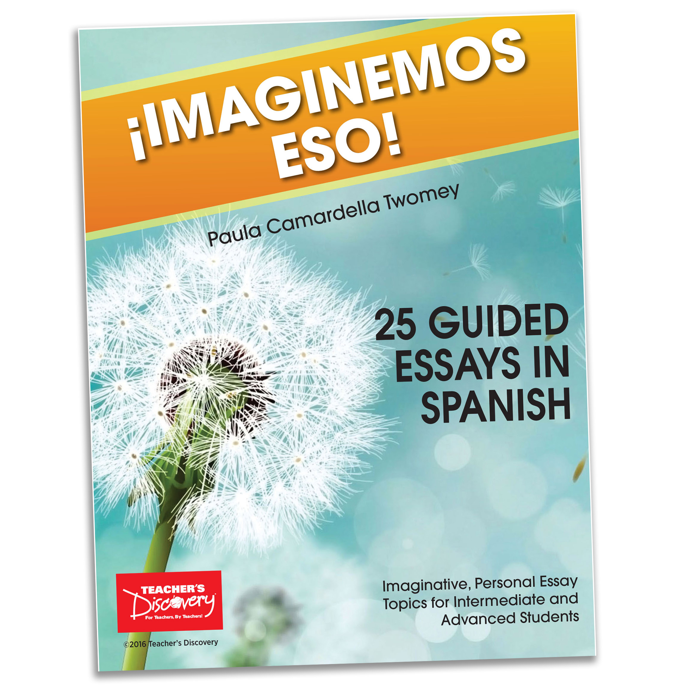 imaginemos eso 25 guided essays in spanish book books teacher s 25 guided essays in spanish book