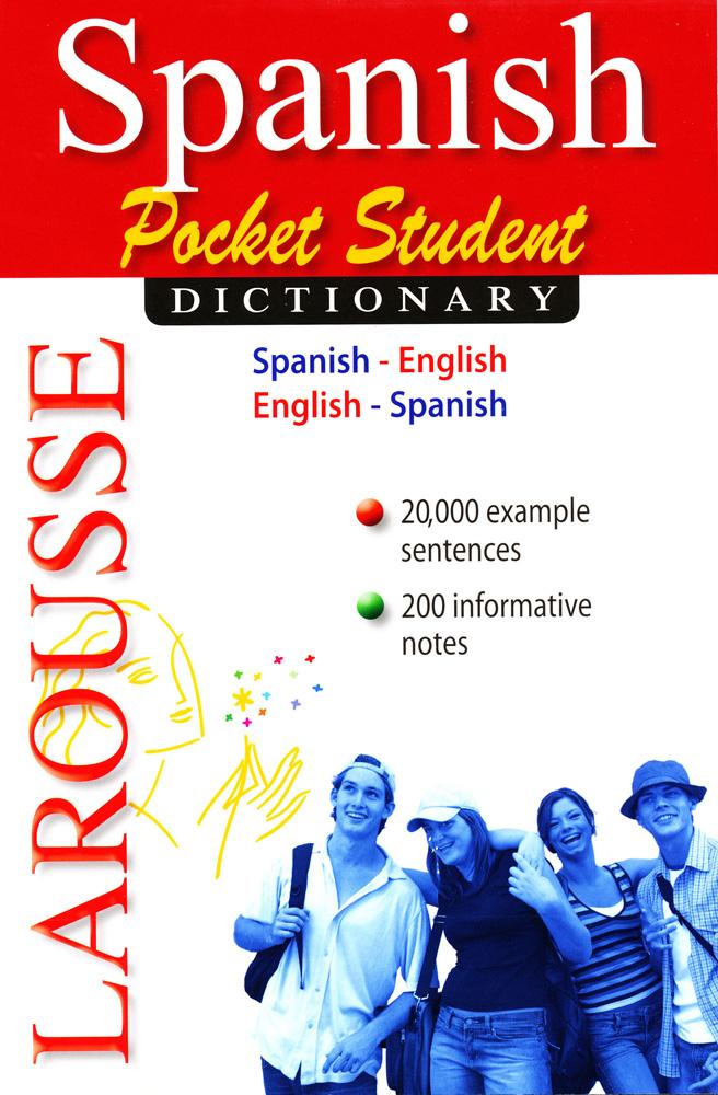 Larousse Pocket Student Spanish Dictionary