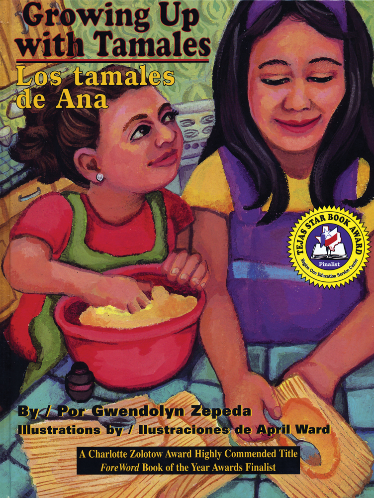Growing Up with Talmales / Los tamales de ana Bilingual Spanish-English Story Book with CD