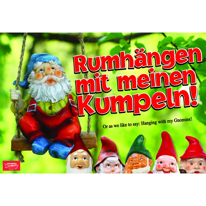 Hanging Out With My Gnomies! / Rumhängen mit meinen Kumpeln! German Poster
