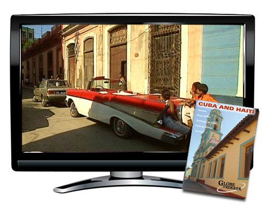 Cuba & Haiti Globe Trekker Video